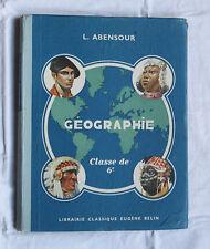 1939 Géographie classe 6e Abensour Belin Manuel scolaire école livre enfant