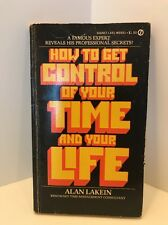 How to Get Control of Your Time and Your Life by Alan Lakein, Paperback 1974