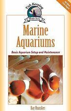 Marine Aquariums: Basic Aquarium Setup And Maintenance (Fish Keeping Made Easy),