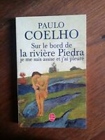 P.Coelho : Sur le bord de la rivière Piedra/ Le livre de poche, 2003