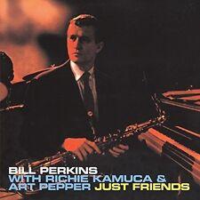 Bill Perkins / Richi - Just Friends + 4 Bonus Tracks [New CD]