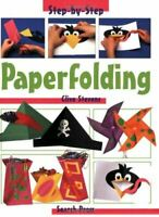 Paperfolding (Step-by-step Children's Crafts), Stevens, Clive, Very Good, Paperb