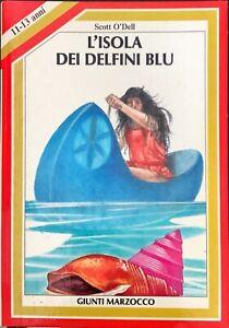 L'ISOLA DEI DELFINI BLU - SCOTT O'DELL - GIUNTI MARZOCCO 1982