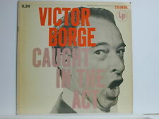 Victor Borge - Caught In The Act, Columbia CL 646, 1956 Mono LP