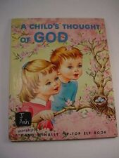 A Child's Thought of God 1957 Dorothy Grider Hellen Drummond Asher Elf Book