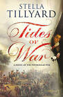 Tides of War by Stella Tillyard Large Paperback A Novel of the Peninsular War