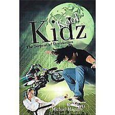 Kool Kidz : The Serpent of Destruction by Michael Maguire (2012, Paperback)