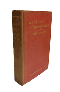 A Desk-Book Of Errors In English By Frank H.Vizetelly 1920