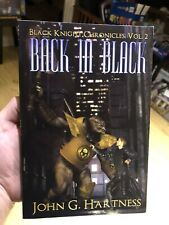 Back In Black: Black Knight Chronicles Volume 2 By John G. Hartness Signed