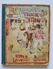 Through Thick and Thin or School Days at St. Egbert's by Laurence H Frances 1890