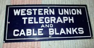 """PORCELAIN """"WESTERN UNION TELEGRAPH CABLE & BLANKS"""" SIGN"""