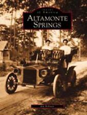 Altamonte Springs  (FL)  (Images of America), Jim Robison, New Book