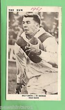 1967 SUN NEWSPAPER RUGBY LEAGUE CARD - BILLY  SMITH,  ST GEORGE