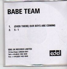 (CP985) Babe Team, (Over There) Our Boys Are Coming - 2002 DJ CD