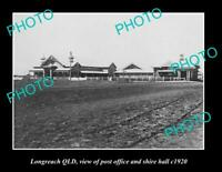 OLD 8x6 HISTORIC PHOTO OF LONGREACH QLD VIEW OF POST OFFICE AND HALL ca1920