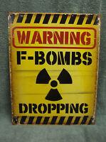F Bomb Dropping Tin Metal Sign Decor FUNNY Bar NEW