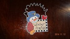 """Finised Cross Stitched Christmas ornament snowman that says """"Winter Friends"""""""