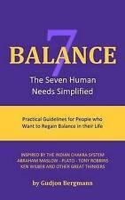 NEW Balance: The Seven Human Needs Simplified by Gudjon Bergmann