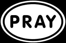 PRAY Sticker Hope Love God Jesus Heaven Decal Laptop