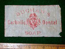 1870s-80s Buchan's Carbolic Dental Acid Soap Victorian Label F3
