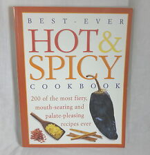 Cookbook Best Ever Hot & Spicy Illustrated Traditional & Modern World Recipes