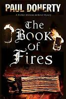 Book of Fires by Doherty, Paul