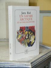 JORN RIEL - UN SAFARI ARCTIQUE - LITTERATURE DANOISE - PÔLE NORD