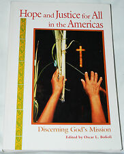 Hope & Justice for All the Americas: Discerning God's Mission - Bolioli 1998 pb
