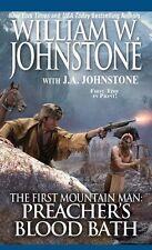 Preachers Bloodbath (Preacher/First Mountain Man) by William W. Johnstone, J.A.