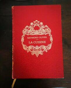 RAYMOND OLIVER - LA CUISINE - BORDAS 1971