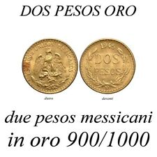 2 DOS PESOS 1945 ORO GOLD OR MESSICO MEXICO  ESTADOS UNIDOS MEXICANOS