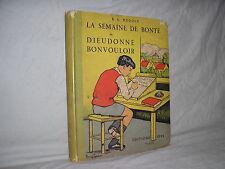 La semaine de bonté de Dieudonné Bonvouloir par Hédoin llustrations Eynard