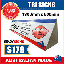 Custom Tri Signs - Small 1800mm wide x 600mm high - Ready Signs