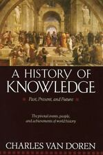 A History of Knowledge: Past, Present, and Future, Charles Van Doren, 0345373162