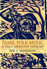 Tamil Folk Music as Dalit Liberation Theology (Hardback or Cased Book)