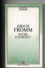 Fromm # AVERE O ESSERE? # Mondadori 1986 # 1A ED. *M