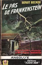 Angoisse 32. BECKER Le Pas de Frankestein. Fleuve Noir