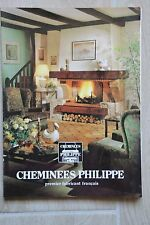 Ancien Dépliant catalogue CHEMINEES PHILIPPE - Collection prestige -  1984
