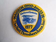 Cool Vintage 1977 Wauseon OH 33rd Nat'l Threshers Assn Fair Souvenir Pinback