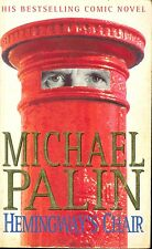 Hemmingway's Chair by Michael Palin (Paperback 1996)