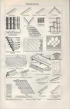 Lithografie 1905: DACHSTÜHLE. DACHDECKUNG. Handwerk Dachstuhl Schiefer Fetten
