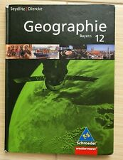 Buch Geographie 12 (Bayern) Seydlitz/ Diercke