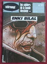 SCHTROUMPF LES CAHIERS DE LA BD N° 53  ENKI BILAL