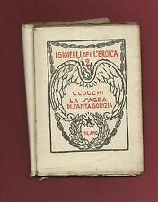 Libro 1923 La Sagra di Santa Gorizia - I Gioielli dell'Eroica Vittorio Locchi