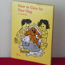 How To Care For Your Dog Paperback 1971 By Jean Bethell