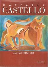 (Arte) RAFFAELE CASTELLO, PITTORE DI CAPRI, OPERE DAL 1930 AL 1966 - MOSTRA