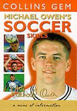 Collins Gem - Michael Owen's Soccer Skills, Owen, Michael, Used; Good Book