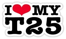 I LOVE MY T25 CAMPER STICKERS exterior decal 130mm