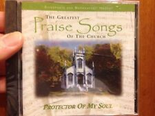 The Greatest Praise Songs of the Church  - PROTECTOR OF MY SOUL -  CD - 2003