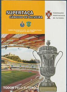 Orig.PRG  Portugal Supercup 2007  FINAL  SPORTING LISSABON - FC PORTO  !!  RARE